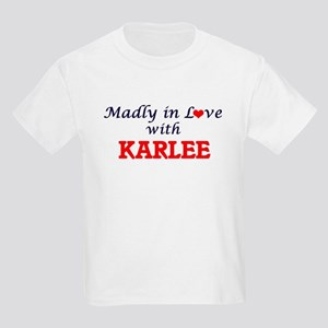 Madly in Love with Karlee T-Shirt