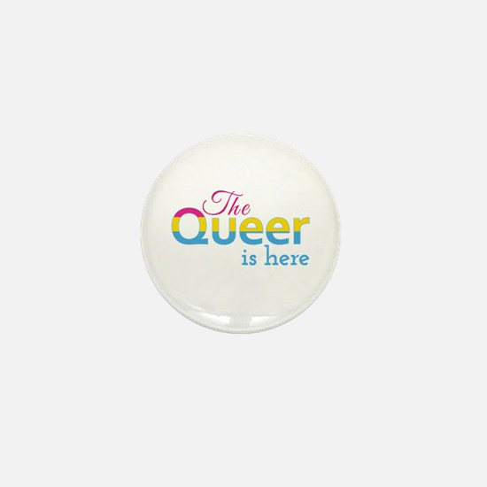 The Queer Is Here (Pans) Mini Button