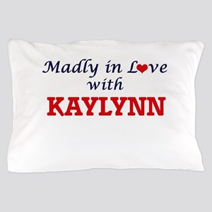 Madly in Love with Kaylynn Pillow Case