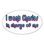 Charles in Charge Oval Sticker