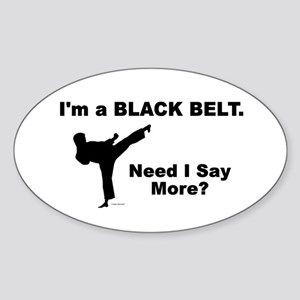 Need I Say More? Oval Sticker