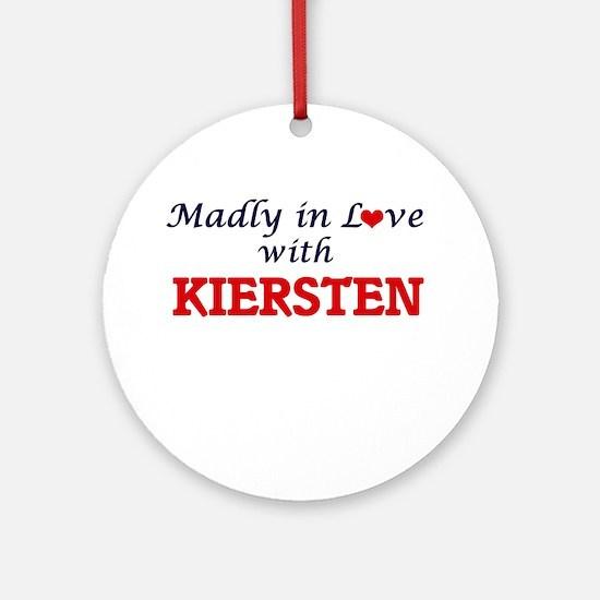 Madly in Love with Kiersten Round Ornament