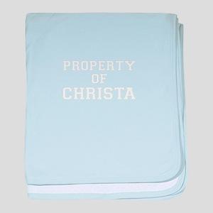 Property of CHRISTA baby blanket