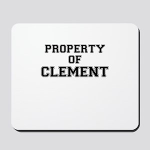 Property of CLEMENT Mousepad
