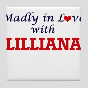 Madly in Love with Lilliana Tile Coaster