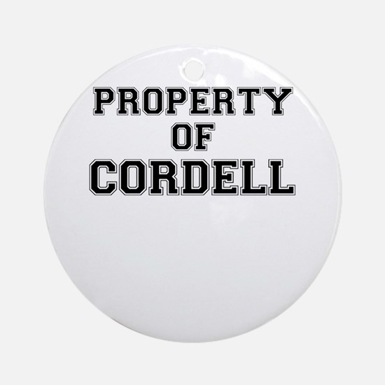 Property of CORDELL Round Ornament