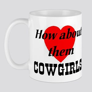How About Them Cowgirls Mug