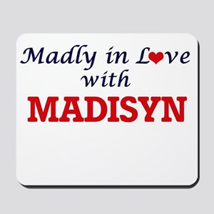 Madly in Love with Madisyn Mousepad