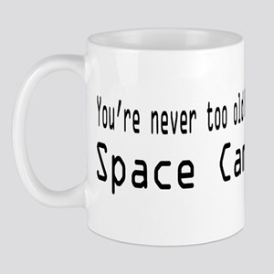Never Too Old for Space Camp Mug