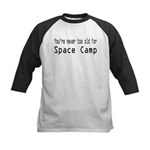Never Too Old for Space Camp Kids Baseball Jersey