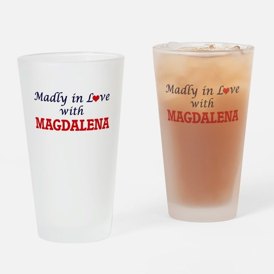 Madly in Love with Magdalena Drinking Glass