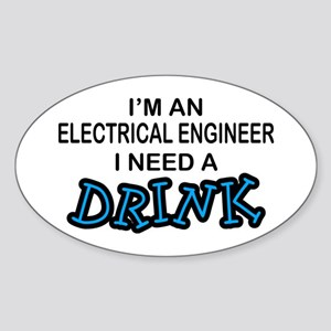 EE Need a Drink Oval Sticker