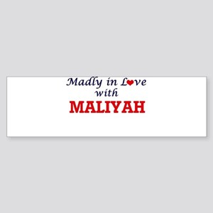 Madly in Love with Maliyah Bumper Sticker