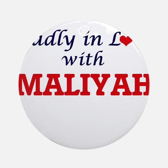Madly in Love with Maliyah Round Ornament