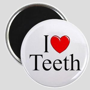 """I Love (Heart) Teeth"" Magnet"