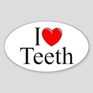 """I Love (Heart) Teeth"" Oval Sticker"