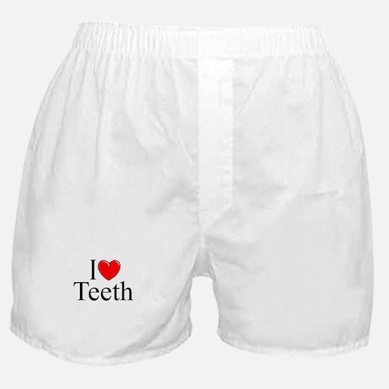 """""""I Love (Heart) Teeth"""" Boxer Shorts"""