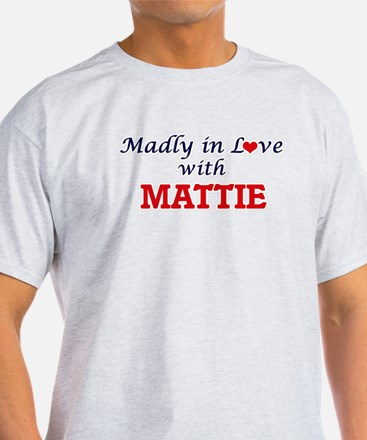 Madly in Love with Mattie T-Shirt