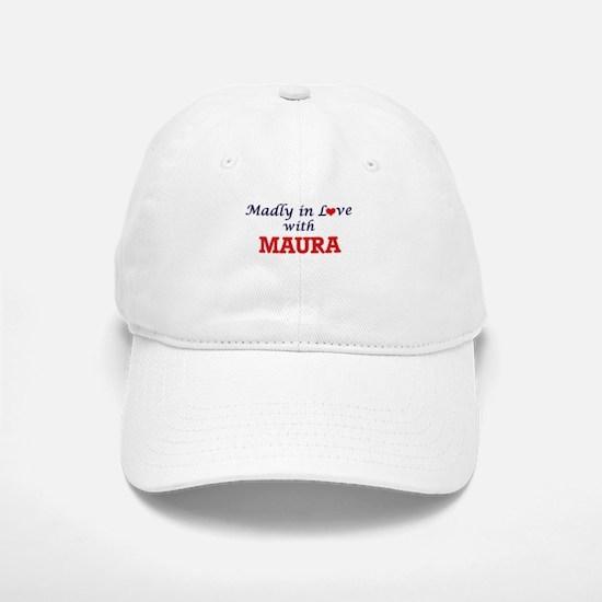 Madly in Love with Maura Baseball Baseball Cap