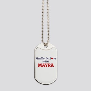 Madly in Love with Mayra Dog Tags