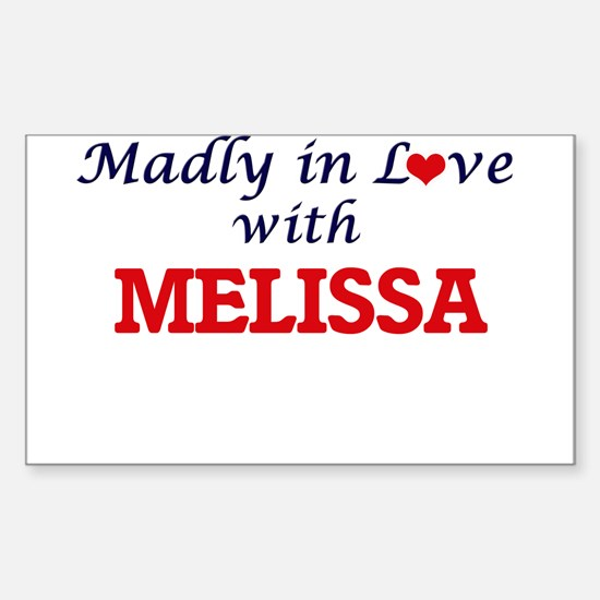 Madly in Love with Melissa Decal