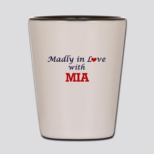 Madly in Love with Mia Shot Glass