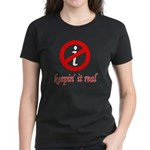 Keepin' It Real Women's Dark T-Shirt