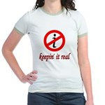 Keepin' It Real Jr. Ringer T-Shirt