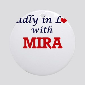 Madly in Love with Mira Round Ornament
