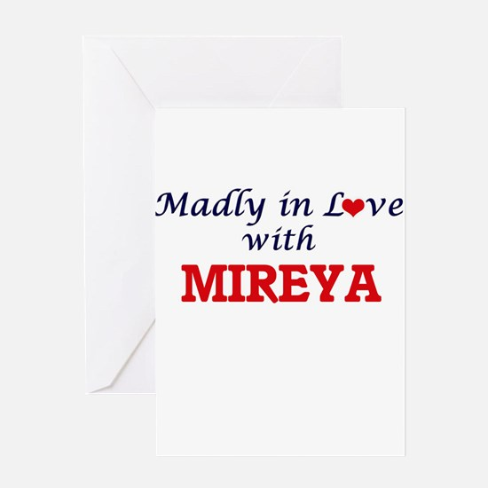 Madly in Love with Mireya Greeting Cards