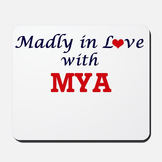 Madly in Love with Mya Mousepad