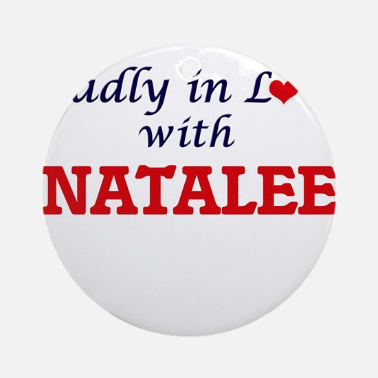 Madly in Love with Natalee Round Ornament