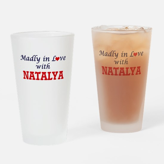 Madly in Love with Natalya Drinking Glass