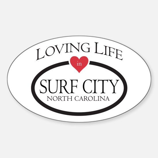 Loving Life in Surf City, NC Decal