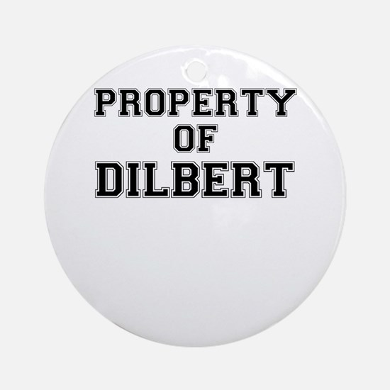 Property of DILBERT Round Ornament