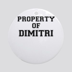 Property of DIMITRI Round Ornament