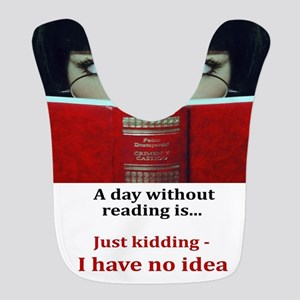 A day without reading Polyester Baby Bib