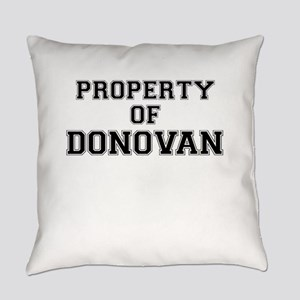 Property of DONOVAN Everyday Pillow
