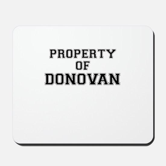 Property of DONOVAN Mousepad
