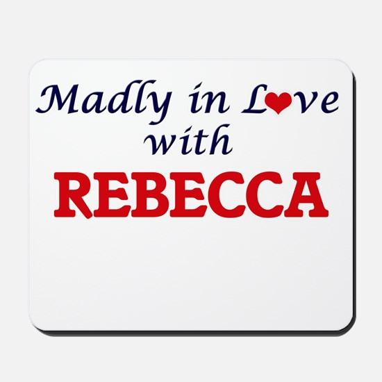 Madly in Love with Rebecca Mousepad
