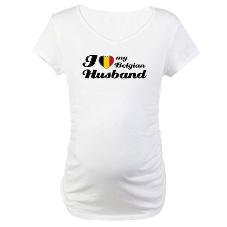 I love my Belgian husband Maternity T-Shirt