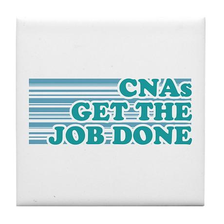 CNA Get The Job Done Tile Coaster