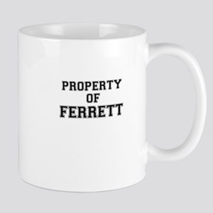 Property of FERRETT Mugs