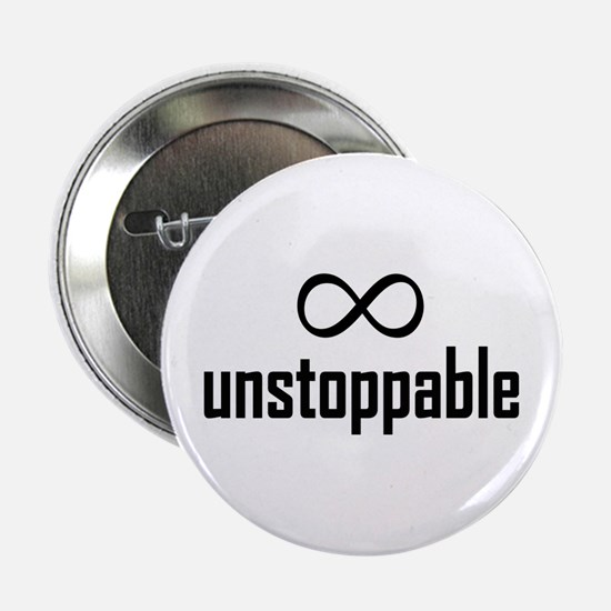 """Infinity, Unstoppable 2.25"""" Button"""