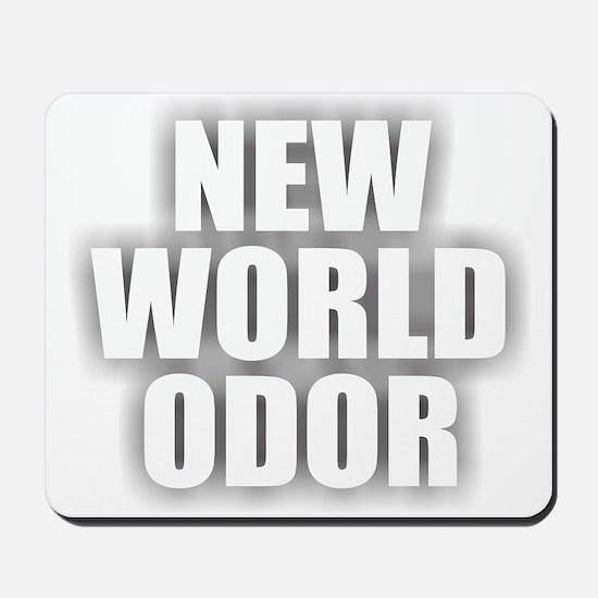 New World Odor Mousepad
