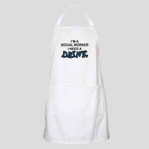 Social Worker Need a Drink BBQ Apron