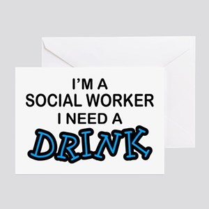 Social Worker Need a Drink Greeting Cards (Pk of 1