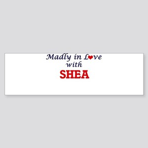 Madly in Love with Shea Bumper Sticker