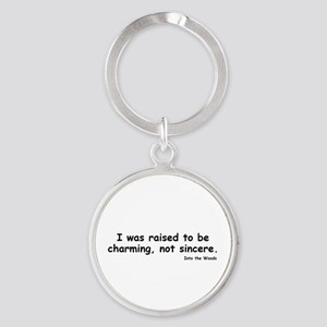 Charming not Sincere Keychains