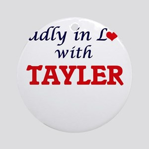 Madly in Love with Tayler Round Ornament
